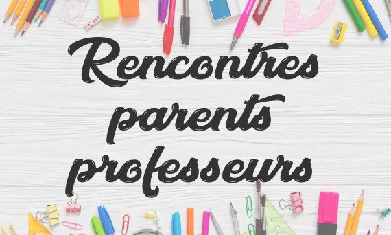 Réunions parents, dates et horaires